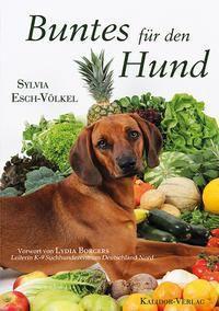 Buntes für den Hund - Sylvia Esch-Völkel |