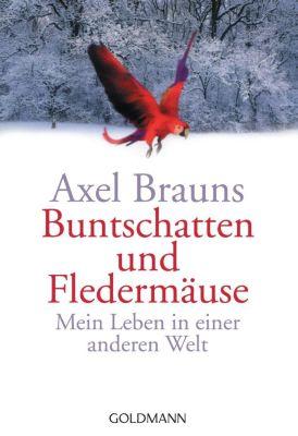 Buntschatten und Fledermäuse, Axel Brauns