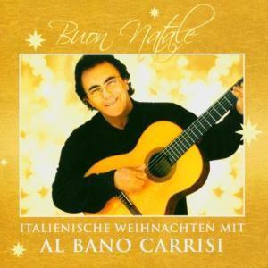 Buon Natale-Italienische Weihnachten, Al Bano Carrisi