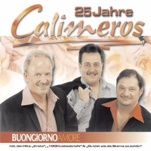 Buongiorno Amore - 25 Jahre Calimeros, Calimeros