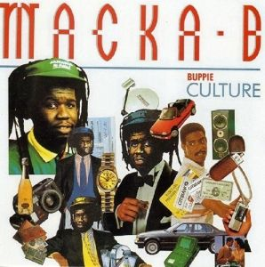 Buppie Culture, Macka B