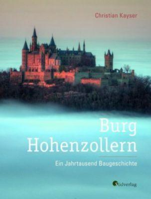 Burg Hohenzollern, Christian Kayser
