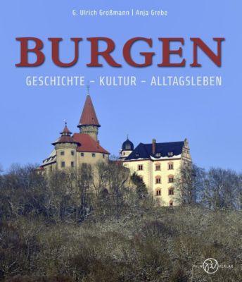 Burgen, G. Ulrich Großmann, Anja Grebe