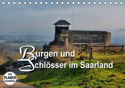 Burgen und Schlösser im Saarland (Tischkalender 2019 DIN A5 quer), Thomas Bartruff