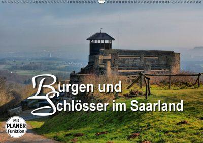 Burgen und Schlösser im Saarland (Wandkalender 2019 DIN A2 quer), Thomas Bartruff