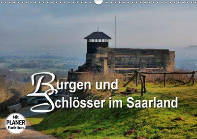 Burgen und Schlösser im Saarland (Wandkalender 2019 DIN A3 quer), Thomas Bartruff