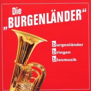 Burgenländer Bringen Blasmusik, Die-Bbb Burgenländer