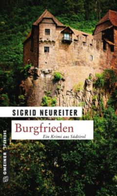 Burgfrieden, Sigrid Neureiter