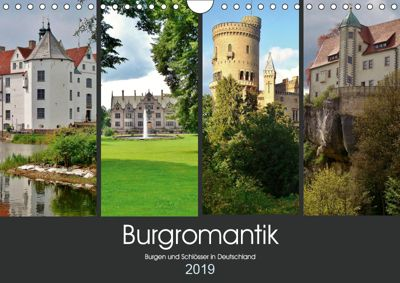 Burgromantik Burgen und Schlösser in Deutschland (Wandkalender 2019 DIN A4 quer), Andrea Janke