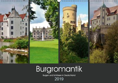 Burgromantik Burgen und Schlösser in Deutschland (Wandkalender 2019 DIN A2 quer), Andrea Janke