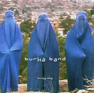 Burka Blue, Burka Band