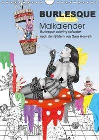 Burlesque Malkalender, Malbuch / burlesque coloring book mit Bildern von Sara Horwath (Wandkalender 2019 DIN A4 hoch), Sara Horwath