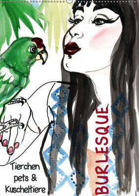 Burlesque Tierchen, pets & Kuscheltiere (Wandkalender 2019 DIN A2 hoch), Sara Horwath