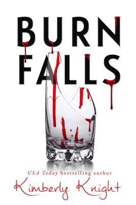 Burn Falls, Kimberly Knight