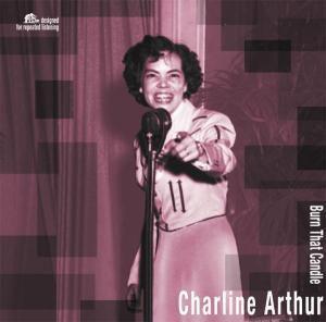 Burn That Candle (Vinyl), Charline Arthur