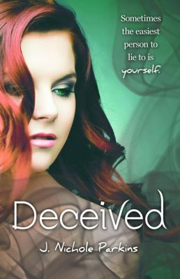Burned: Deceived (Burned, #2), J. Nichole Parkins