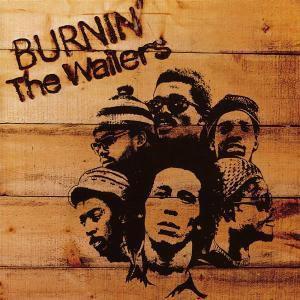 Burnin', Bob Marley & The Wailers