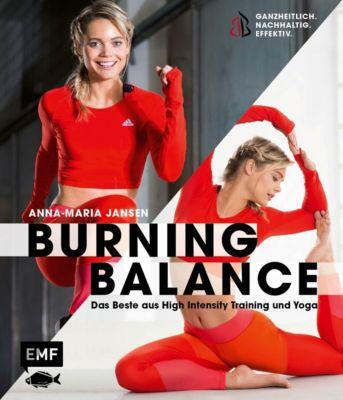 Burning Balance - Das Beste aus High Intensity Training HIT und Yoga - Anna-Maria Jansen |