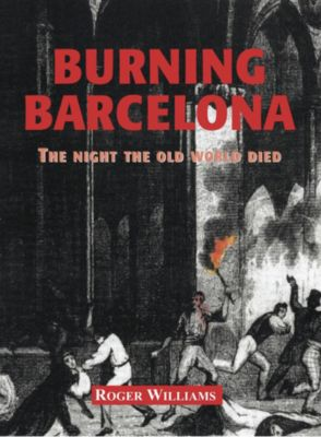 Burning Barcelona, Roger Williams