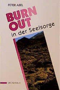 Burnout in der Seelsorge, Peter Abel
