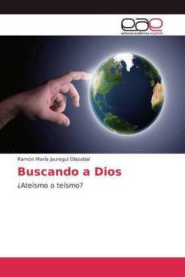 Buscando a Dios, Ramón María Jauregui Olazabal