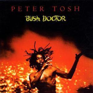 Bush Doctor, Peter Tosh