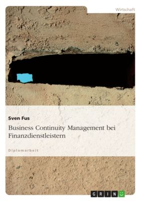 Business Continuity Management bei Finanzdienstleistern, Sven Fus