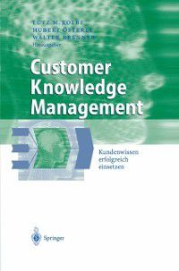 Business Engineering: Customer Knowledge Management