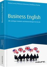 Business English, Lisa Förster, Ian C. Lewis, Annette Pattinson, Sander Schroevers, Stephanie Shellabear, Jaquie Mary Thomas