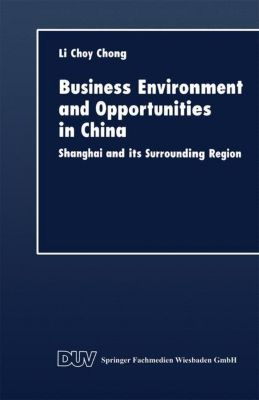 Business Environment and Opportunities in China, Li Choy Chong