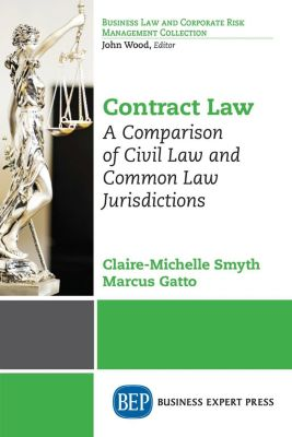 Business Expert Press: Contract Law, Claire-Michelle Smyth, Marcus Gatto