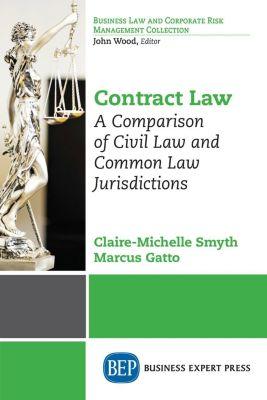 Business Expert Press: Contract Law, Claire-Michelle Smyth, Marcus Gatto