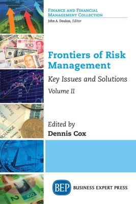 Business Expert Press: Frontiers of Risk Management, Volume II
