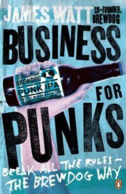 Business for Punks, James Watt
