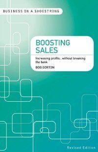 Business on a Shoestring: Boosting sales, Bob Gorton