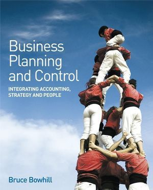 Business Planning and Control, Bruce Bowhill