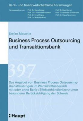 Business Process Outsourcing und Transaktionsbank, Stefan Mauchle