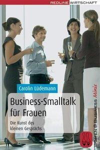 Business-Smalltalk für Frauen, Carolin Lüdemann