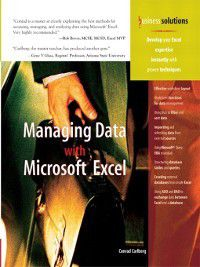 Business Solutions: Managing Data with Microsoft Excel, Conrad Carlberg
