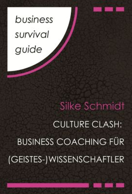 Business Survival Guide: Culture Clash, Silke Schmidt