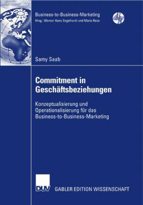 Business-to-Business-Marketing: Commitment in Geschäftsbeziehungen, Samy Saab