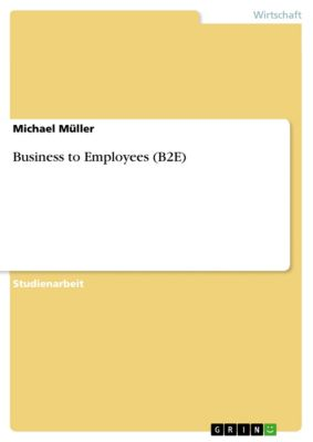 Business to Employees (B2E), Michael Müller