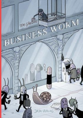Business Worm - Tim Gaedke pdf epub