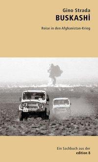 Buskashi, Gino Strada