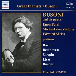 Busoni Und Seine Schüler, Busoni, Petri, Zadora, Weiss