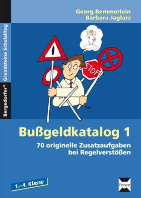 Bußgeldkatalog, Grundschule, Barbara Jaglarz, Georg Bemmerlein