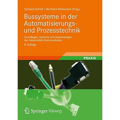 Bussysteme In Der Automatisierungs Und Prozesstechnik Buch