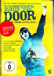 Bustin' Down the Door, Jeremy Gosch, Monika Gosch, Phil Jarratt, Robert Traill