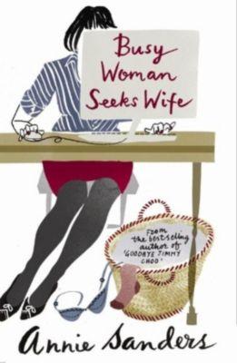 Busy Woman Seeks Wife, Annie Sanders