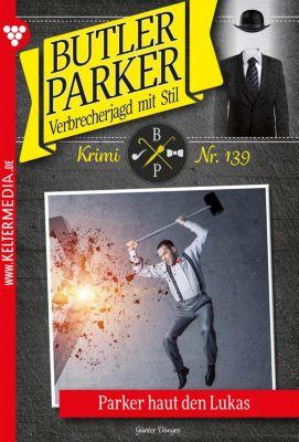 Butler Parker: Butler Parker 139 – Kriminalroman, Günter Dönges
